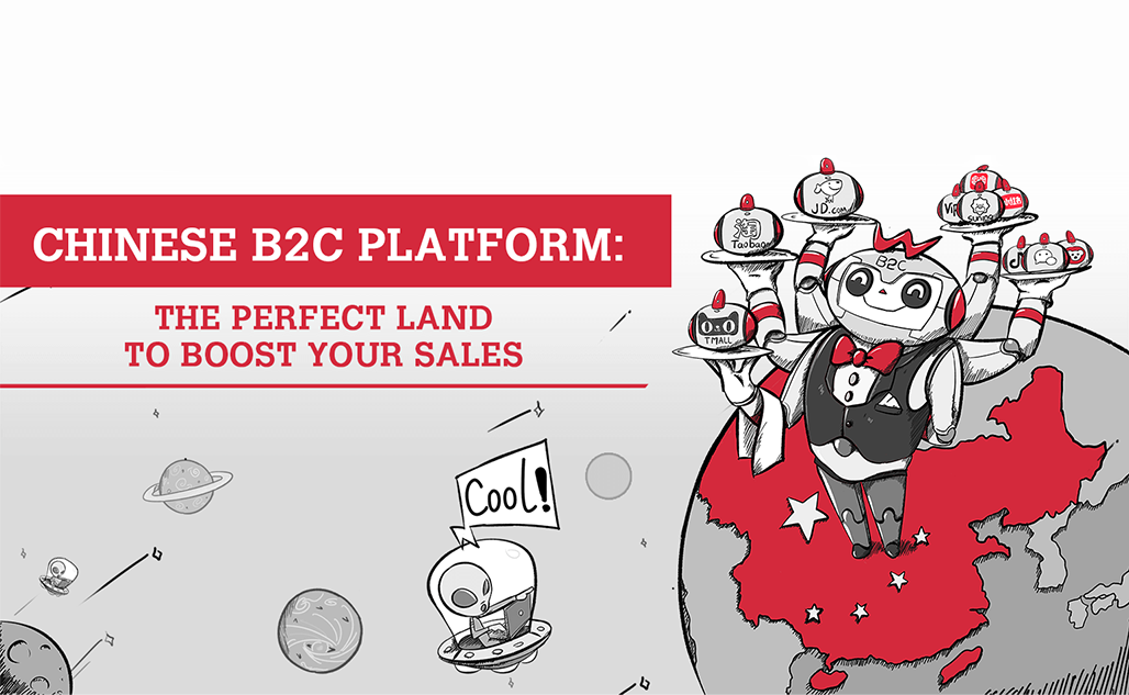 Chiness B2C platfrom the perfect land to boost your sales